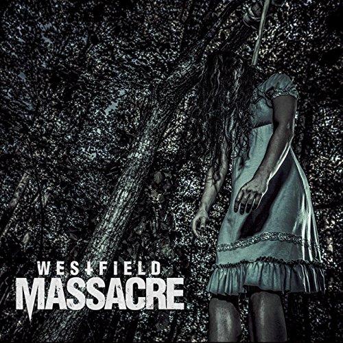 Westfield Massacre [Explicit]