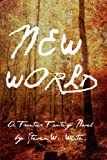 New World: a Frontier Fantasy Novel (Tales of the New World)
