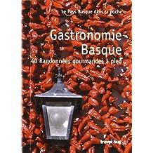 Gastronomie Basque - 40 Randonnées Gourmandes