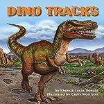 Dino Tracks | Rhonda Lucas Donald