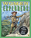 Women Explorers: Perils, Pistols, and Petticoats!