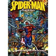 SPIDER-MAN LES AVENTURES T02 : LA MENACE DU DOCTEUR OCTOPUS