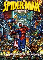 Spider-Man : les aventures, Tome 2 : La menace du docteur Octopus