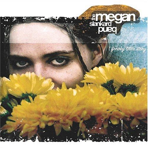 Megan Jewel - Freaky Little Story