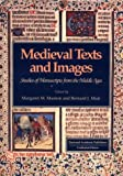 Medieval Texts and Images, M. M. Manion, 3718651335