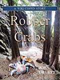 Robber Crabs: A Wiki Coffin Mystery STory