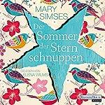 Der Sommer der Sternschnuppen   Mary Simses