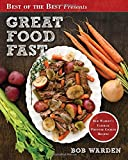 img - for Great Food Fast : Bob Warden's Ultimate Pressure Cooker Recipes book / textbook / text book