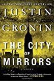 img - for The City of Mirrors: A Novel (Passage Trilogy) book / textbook / text book