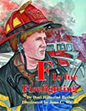 F Is for Firefighting, Dori Hillestad Butler, 1589804201
