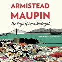 The Days of Anna Madrigal: A Novel (Tales of the City) Hörbuch von Armistead Maupin Gesprochen von: Kate Mulgrew