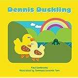 Dennis Duckling