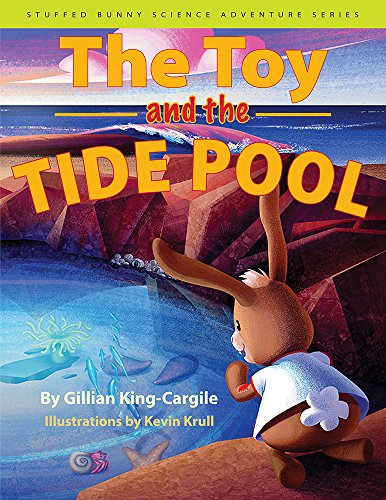 (The Toy and the Tide Pool (Stuffed Bunny Science Adventure Series))