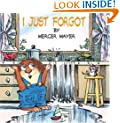 I Just Forgot (A Little Critter Book)