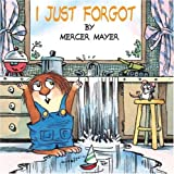 I Just Forgot, Mercer Mayer, 0307119750