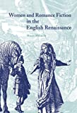 img - for Women and Romance Fiction in the English Renaissance by Helen Hackett (2000-09-28) book / textbook / text book