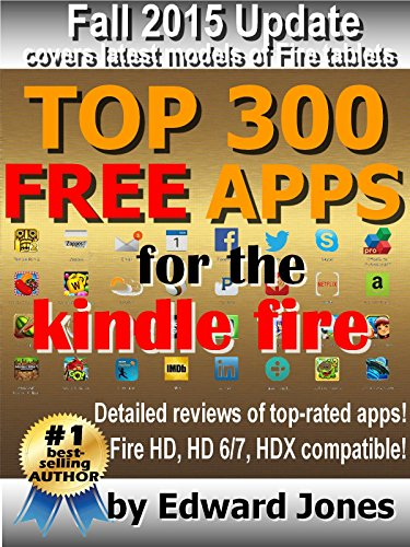 Top 300 Free Apps for the Kindle FIRETop 300 Free Apps for the Kindle Fire by best-selling technology book author Ed Jones, is the detailed source for those must-have apps for your Kindle Fire! So, you've got a Kindle Fire as a gift, or perhaps you b...