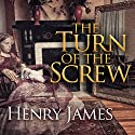 The Turn of the Screw Hörbuch von Henry James Gesprochen von: Simon Prebble, Rosalyn Landor