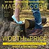 Worth the Price: The Worth Series, Book 5 - A Copper Country Romance | Mara Jacobs