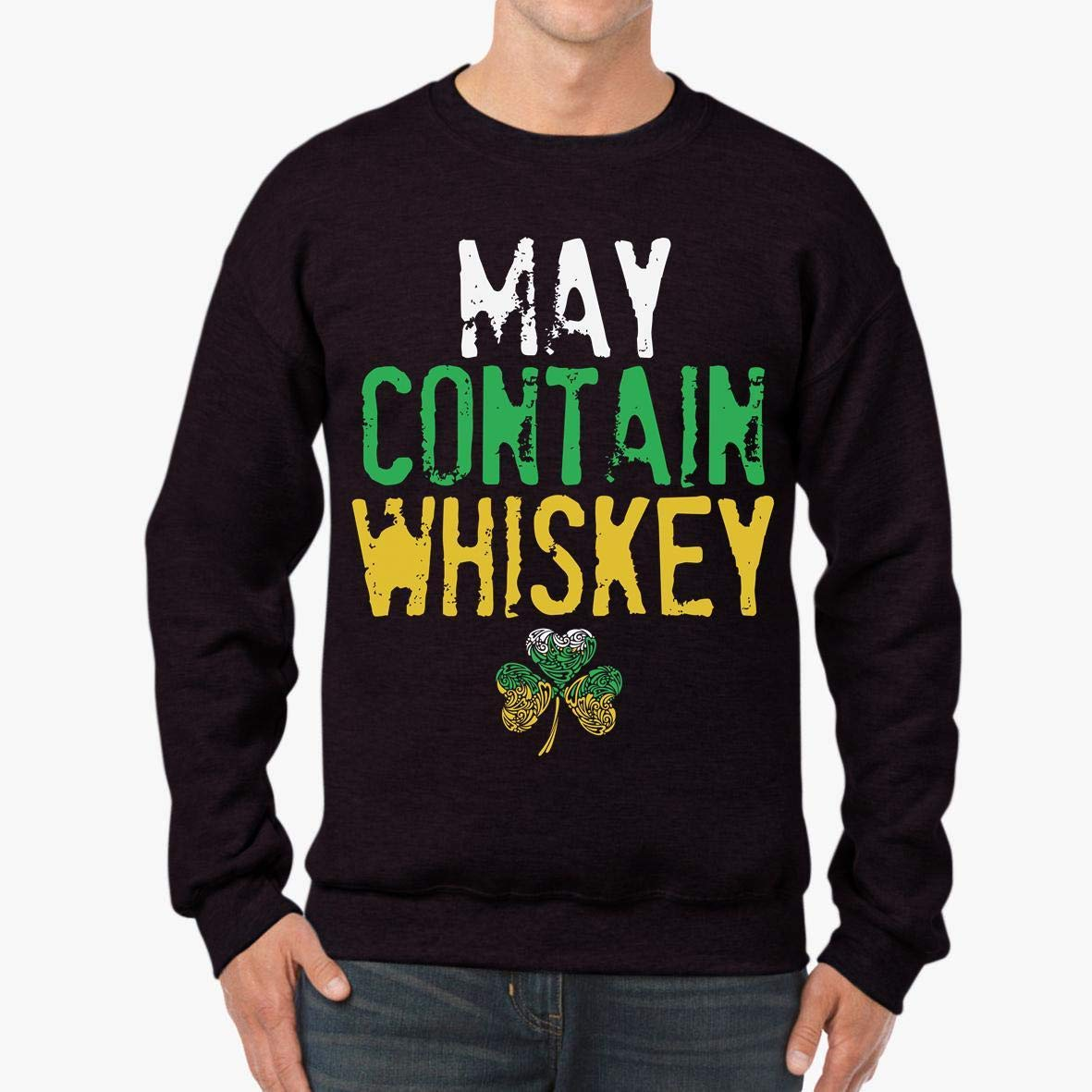 May Contain Whiskey St Unisex Sweatshirt tee
