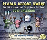 Pearls Before Swine 2015 Day-to-Day Calendar