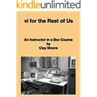 vi for the Rest of Us (An Instructor in a Box Course Book 1)