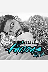 Color Yourself Furious Vol. 2 Paperback