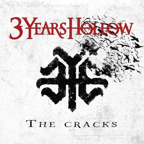 The Cracks (3 Years Hollow)