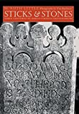 Sticks and Stones: Three Centuries of North Carolina Gravemarkers (Richard Hampton Jenrette Series in Architecture and the Decorative Arts)