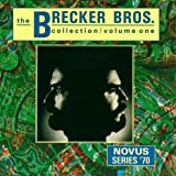 The Brecker Brothers Collection - Volume One by Brecker Brothers