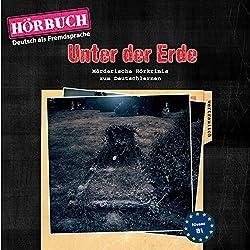 Unter der Erde (PONS Hörbuch Deutsch als Fremdsprache)