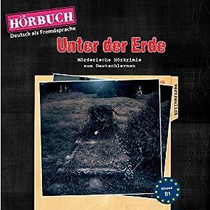 Unter der Erde (PONS Hörbuch Deutsch als Fremdsprache) Hörbuch
