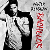 Bachelor: Rixton Falls Series, Book 2 | Winter Renshaw