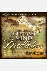 The Secret Universal Mind Meditation Audio CD