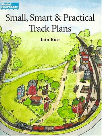 Read Online Small, Smart & Practical Track Plans (Model Railroading) ebook