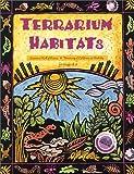 Terrarium Habitats
