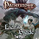 Liar's Blade Audiobook by Tim Pratt Narrated by William Dufris