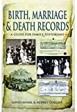 img - for Birth, Marriage and Death Records: A Guide for Family Historians by David Annal (20-Sep-2012) Paperback book / textbook / text book