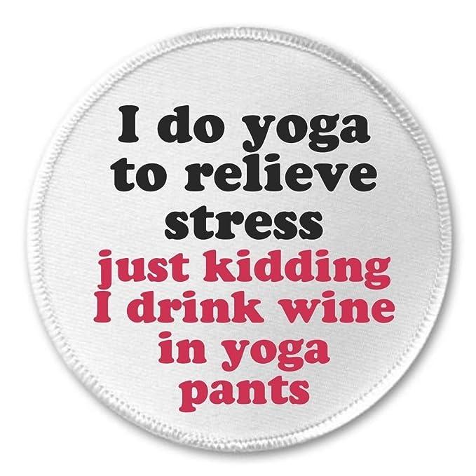 Amazon.com: I Do Yoga para aliviar el estrés JK bebida vino ...