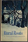 img - for Rural Roots: Pre-confederation Buildings of the York Region of Ontario book / textbook / text book