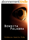 Bendita palabra (Spanish Edition)