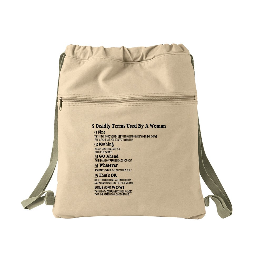 5 Deadly Terms Woman Fine Nothing Go Ahead Whatever Canvas Dyed Sack Backpack