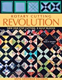 Rotary Cutting Revolution by Anita Grossman Solomon (Illustrated, 27 May 2010) Paperback