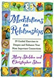 Meditations on Relationships, Mary Sheldon and Christopher Stone, 0787118397