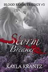 Storm Breaker (Blood Moon Trilogy Book 3) Kindle Edition
