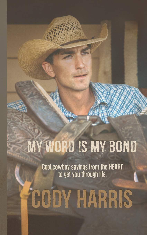 Cody Harris cowboy sayings through product image