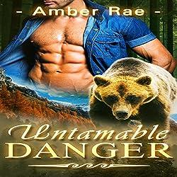 Untamable Danger
