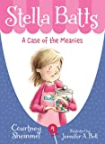 A Case of the Meanies (Stella Batts)