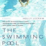 The Swimming Pool | Holly LeCraw
