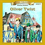 Oliver Twist: Bring the Classics to Life | Charles Dickens